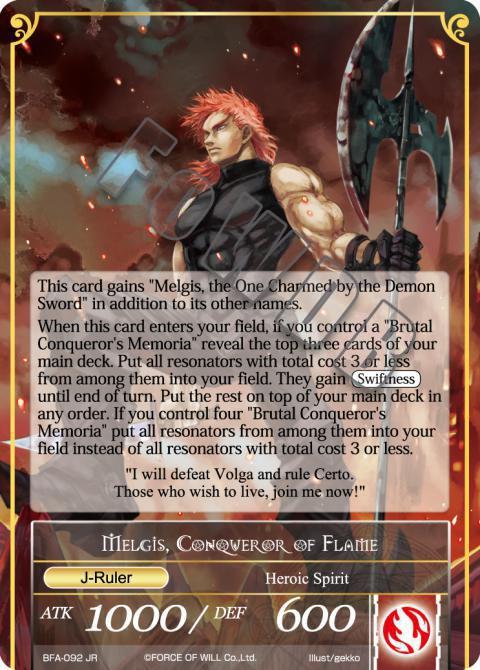 Melgis, Conqueror of Flame